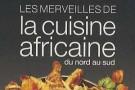 «Les merveilles de la cuisine africaine», Danielle Ben Yahmed, Éditions du Jaguar, 2011 (288 p.).