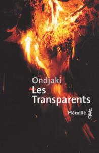 Les Transparents, d'Ondjaki, éd. Metailie, parution le 20 août 2015