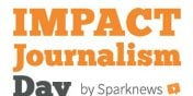Impact Journalism Day, pour changer l'info