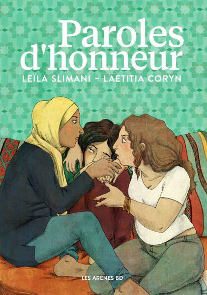 Paroles d'honneur, Leïla Slimani et Lætitia Coryn, Les Arènes, BD, 110 p., 20euros