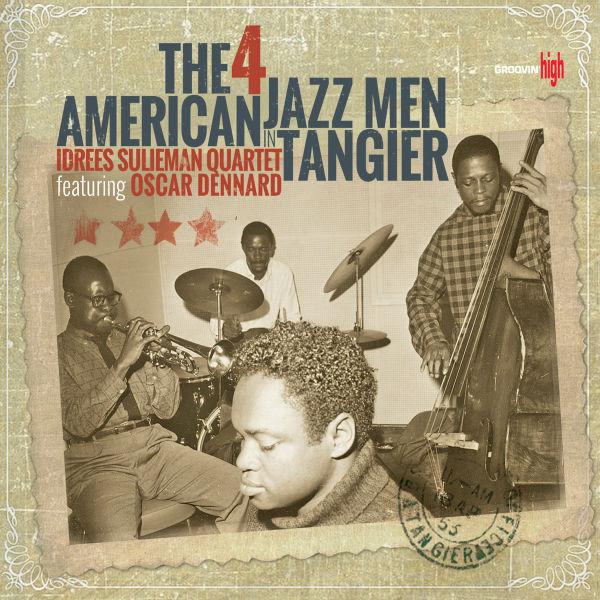 Pochette de l'album « The 4 American Jazz Men in Tangier » du Idrees Sulieman Quartet