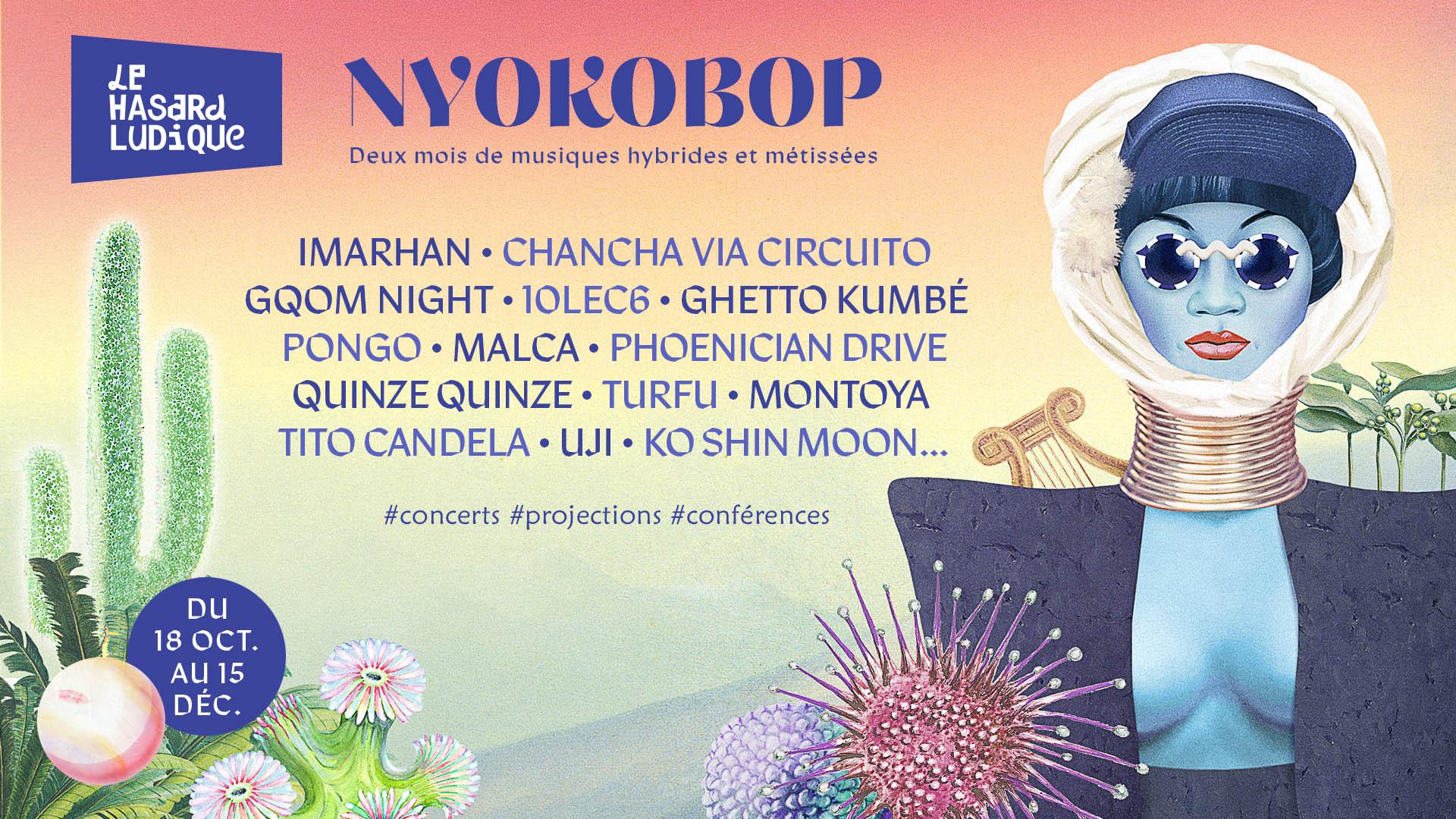 Le festival Nyokobop au Hasard Ludique.