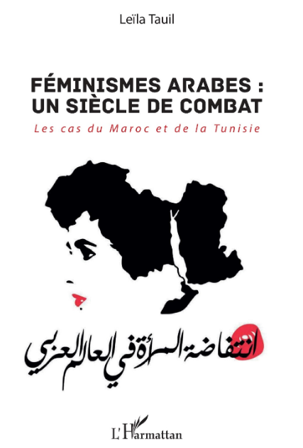 Le logo du mouvement « The uprising of women in the Arab world » en couverture de l'ouvrage Leïla Tauil (Ed. L'Harmattan, 2018).