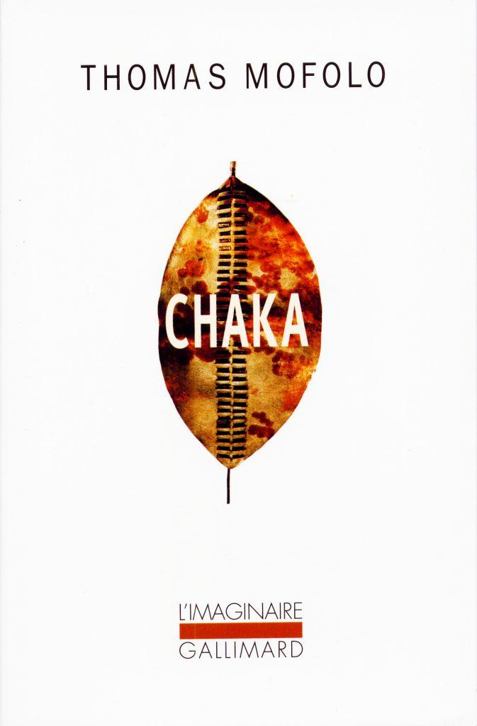 L'Atelier du roman, no 98: «Chaka, de Thomas Mofolo. D'un cSur des ténèbres l'autre», 94 pages, 20euros