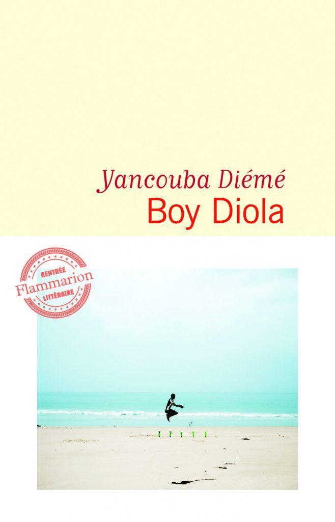 Boy Diola, de Yancouba Diémé, Flammarion, 192 pages, 17euros.