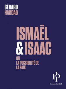 Ismaël & Isaac ou la possibilité de la paix, par Gérard Haddad