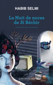 LA NUIT DE NOCES DE SI BECHIR