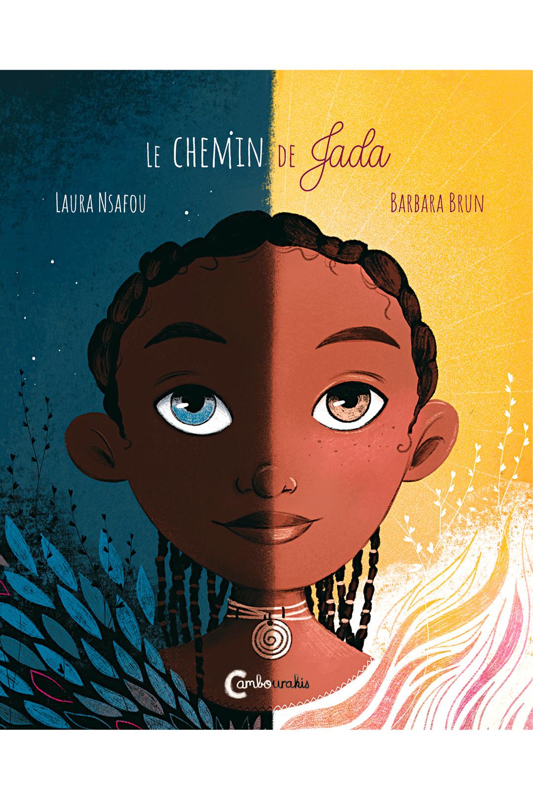 Le chemin de Jada, de Laura Nsafou et Barbara Brun