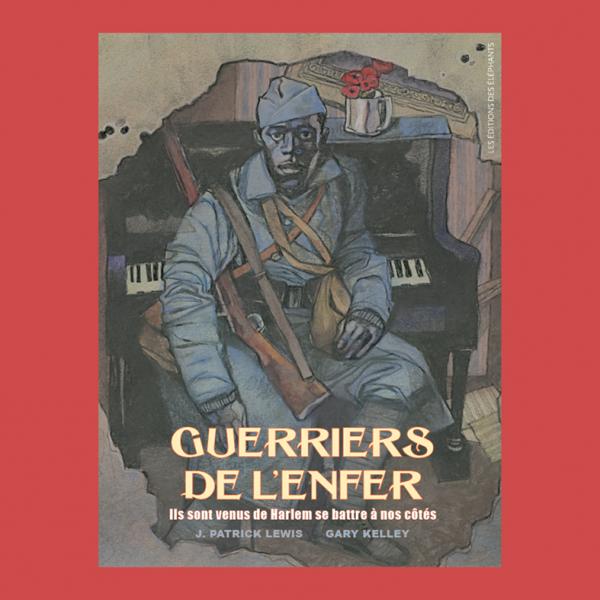 Les Guerriers de l'Enfer, aux éditions des éléphants.