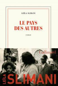 """""""Le Pays des autres"""", un roman de Leïla Slimani."""