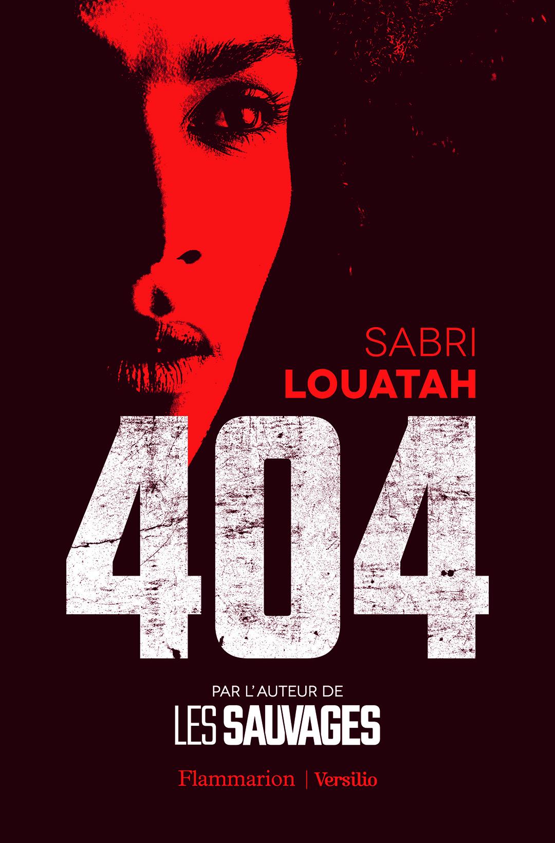 404, de Sabri Louatah, Flammarion.
