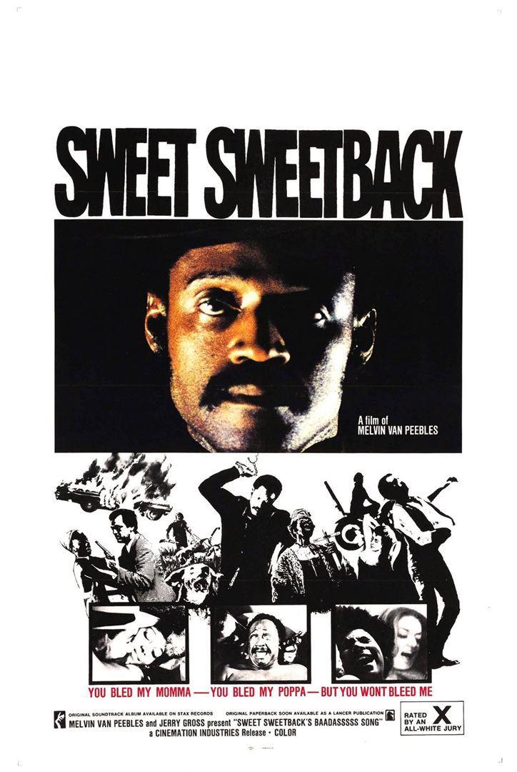 « Sweet Sweetback's Baadasssss Song », de Melvin Van Peebles (1971)