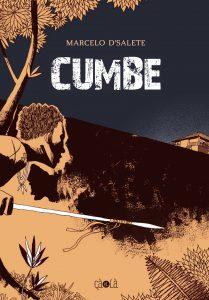 «Cumbe», de Marcelo D'Salete, a été traduit du portugais (Brésil) par Christine Zonzon et Marie Zéni.