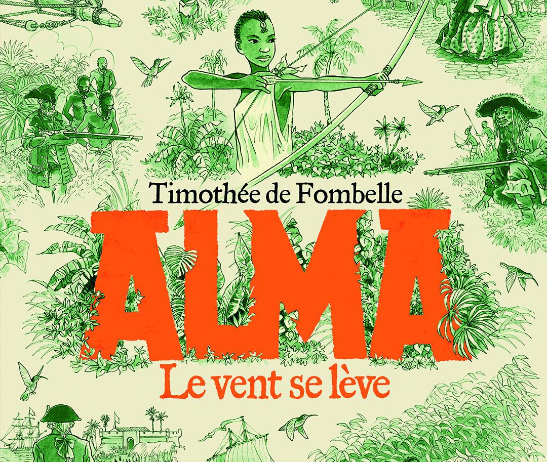 """টিমোথিয়ে ডি ফোম্বেল রচিত """"আলমা, লে ভেন্ট সে প্রেম"""", গ্যালিমার্ড জিউনেসি 11 ই জুন, 2020-এ প্রকাশ করেছিলেন।"""