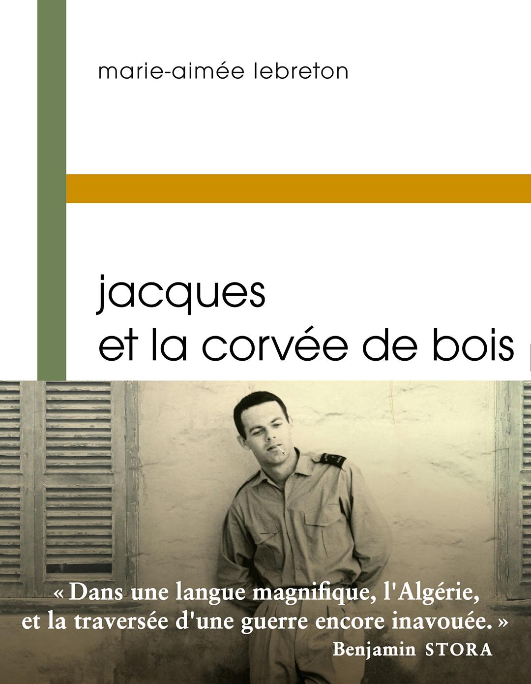 «Jacques et la corvée de bois» de Marie-Aimée Lebreton, Buchet/Chastel, 128 pages, 13 euros