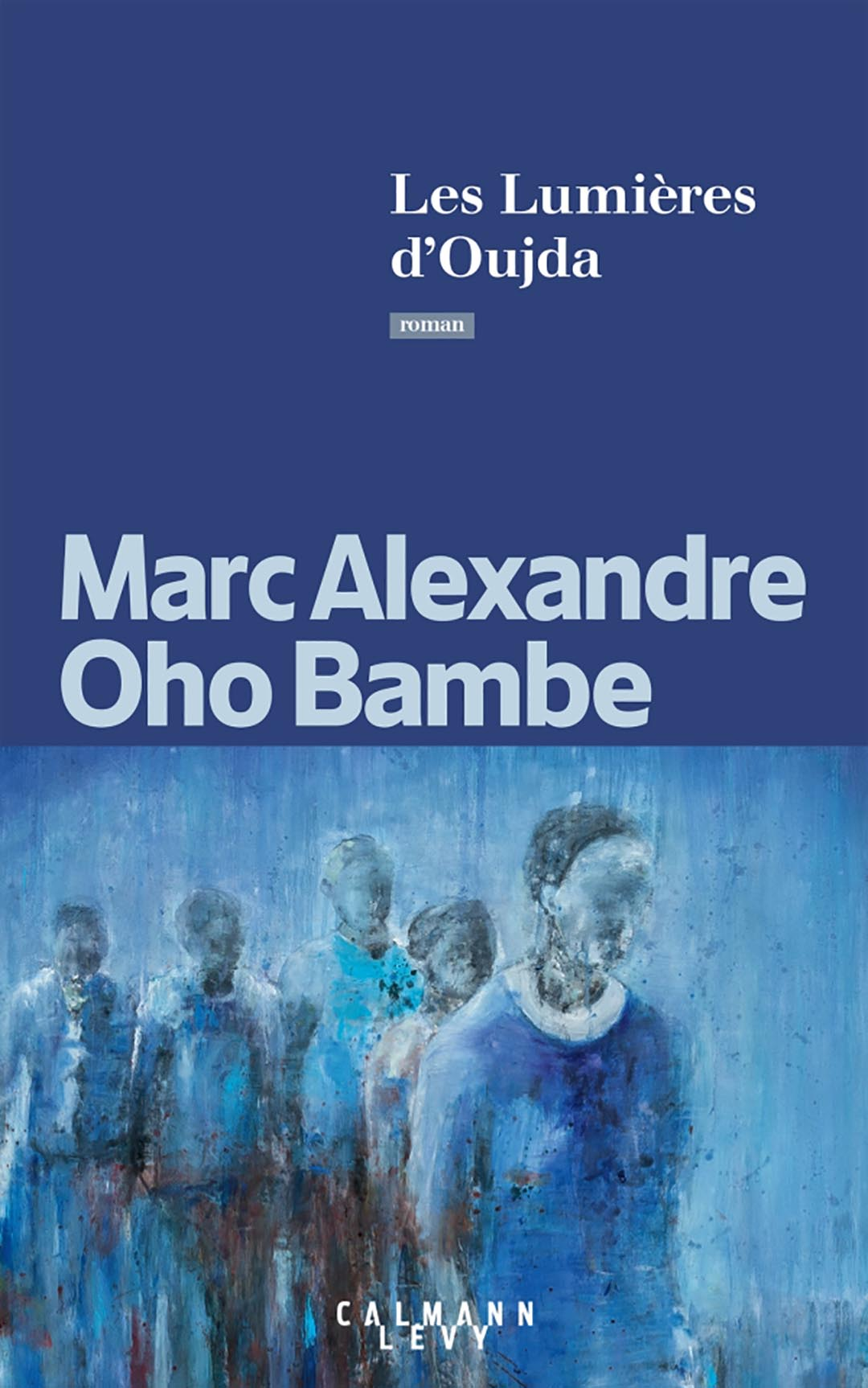 «Les lumières d'Oujda» de Marc Alexandre Oho Bambe