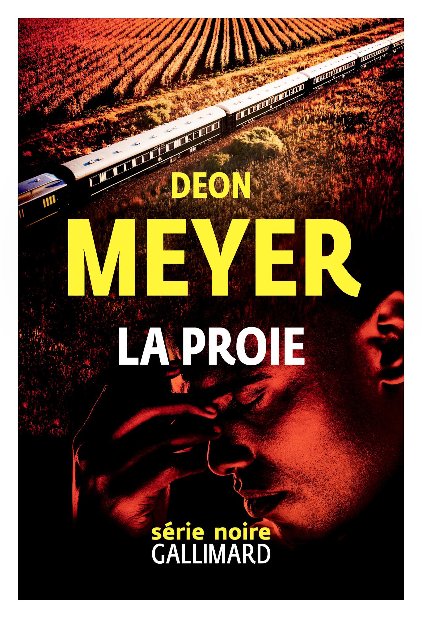 """""""La Proie"""", de Deon Meyer, est traduit de l'afrikaans par Georges Lory. Gallimard, 576pages, 18euros."""