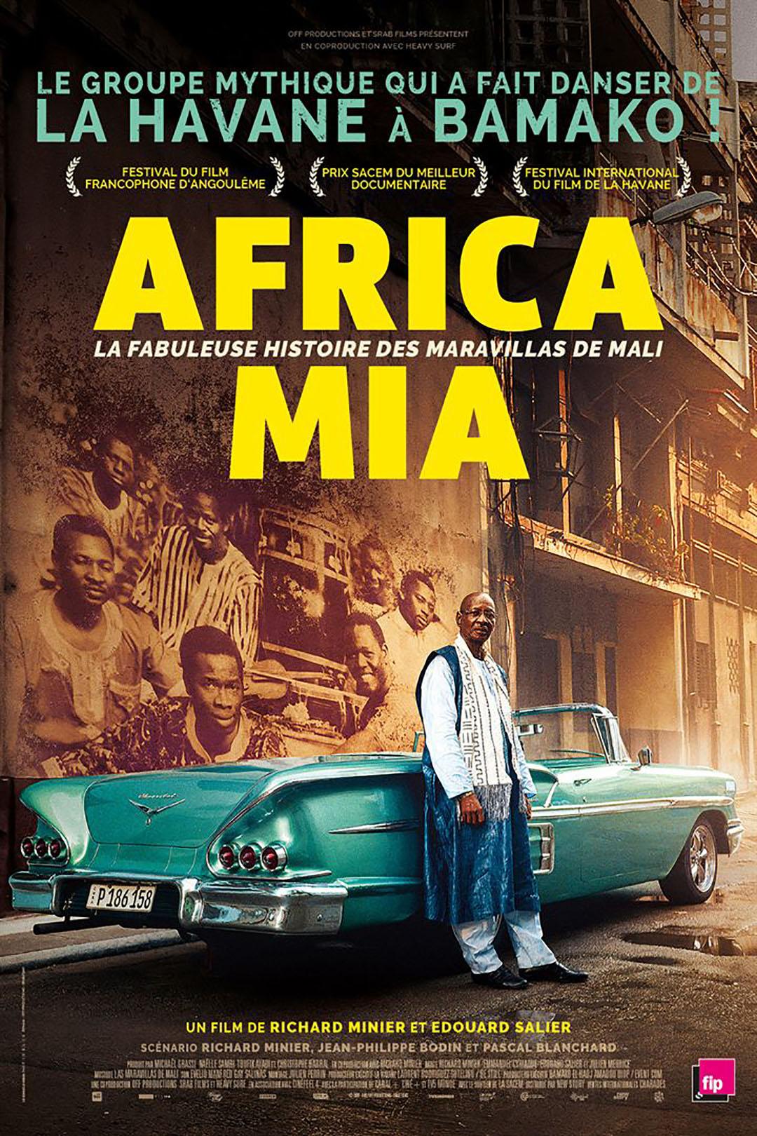 """""""Africa Mia"""", réalisé par Richard Minier avec l'appui d'Edouard Salier, raconte ce qu'ont vécu les musiciens maliens partis à Cuba et leur succès international. Il sort le 16 septembre."""