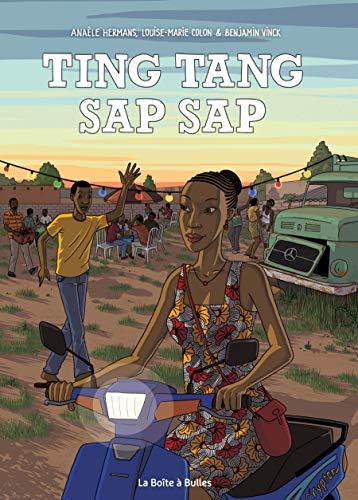 """Ting Tang Sap Sap"", iliyoandikwa na Anaële Hermans, Louise-Marie Colon na Benjamin Vinck, La Boîte à Bubbles, kurasa 148, euro 22"