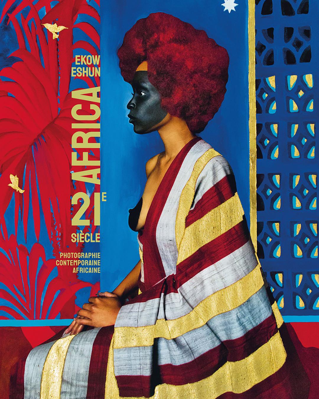 « Africa 21e siècle – Photographie contemporaine africaine » de Ekow Eshun, éditions Textuel (2020) 272 p., 55€