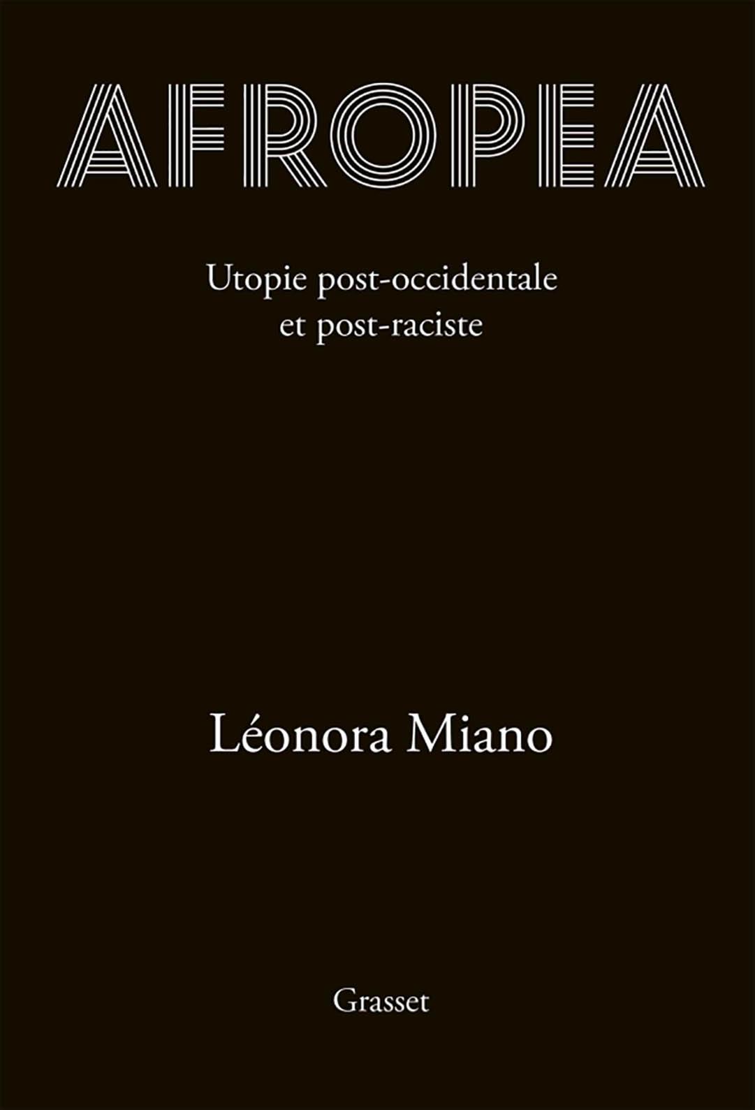 «Afropea», de Léonora Miano, est paru chez Grasset le 30 septembre 2020 (224 pages, 18,50 euros).
