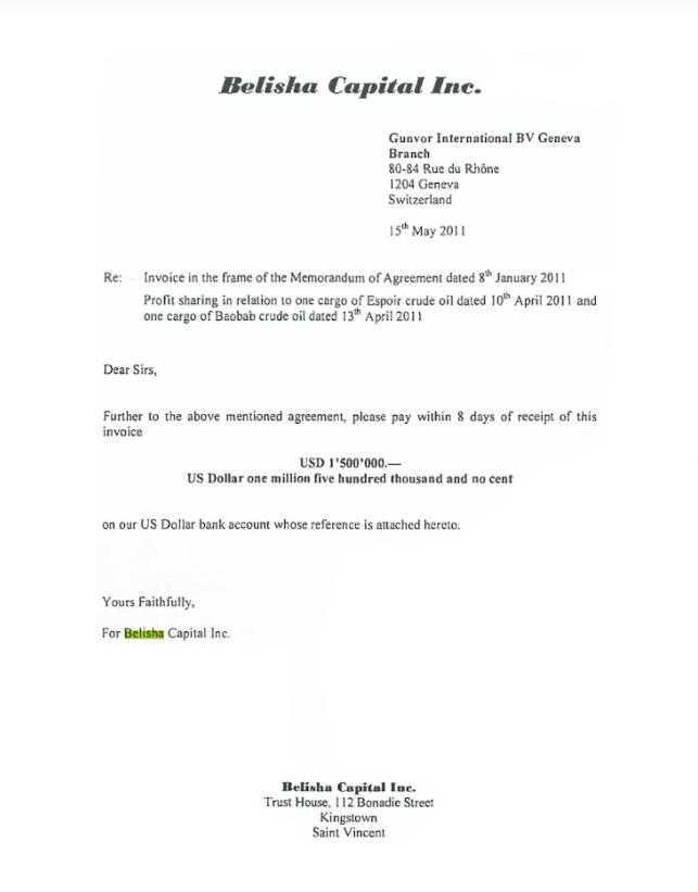 Dans une facture datée du 15 mai 2011, Belisha Capital réclamait le paiement de 1,5 million de dollars à Gunvor comme