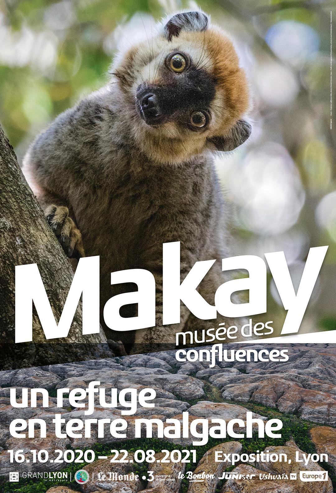 Affiche de l'exposition «Makay, un refuge en terre malgache» au musée des Confluences, à Lyon (France), jusqu'au 22 août 2021.