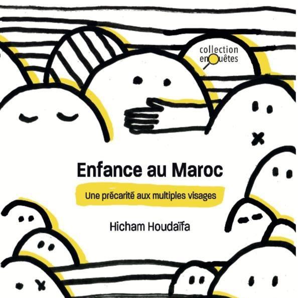 « Enfance au Maroc : une précarité aux multiples visages », par le grand reporter Hicham Houdaifa
