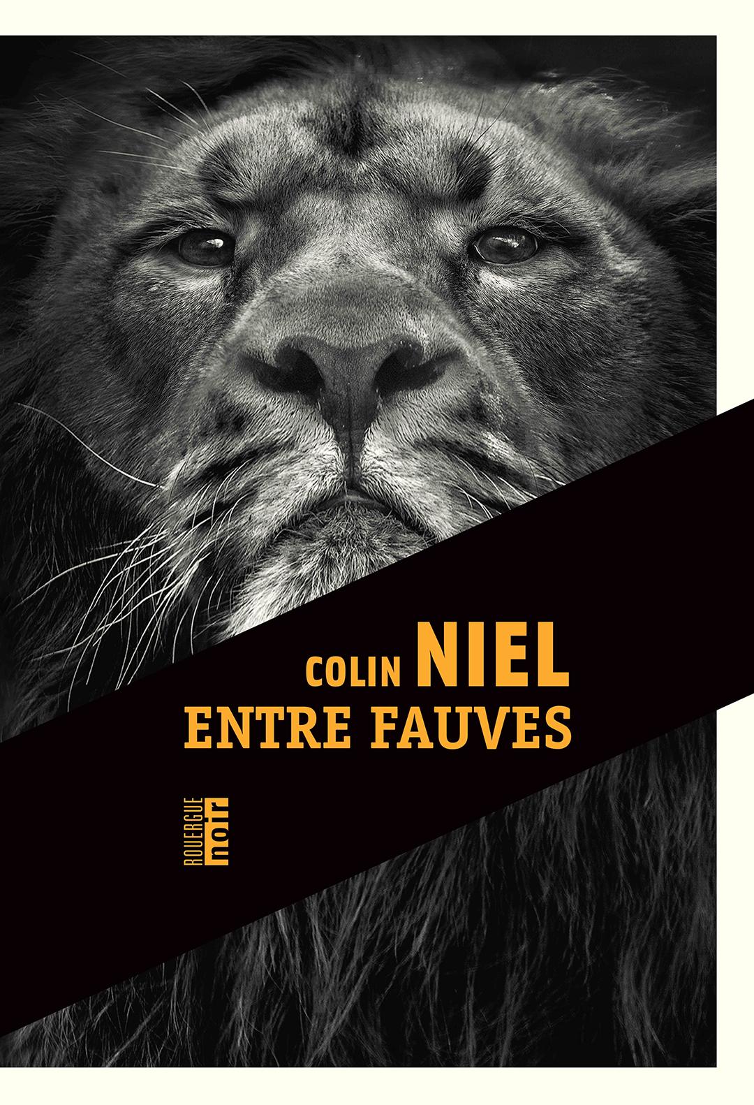 « Entre fauves », de Colin Niel, Rouergue noir, 454 pages, 21 euros