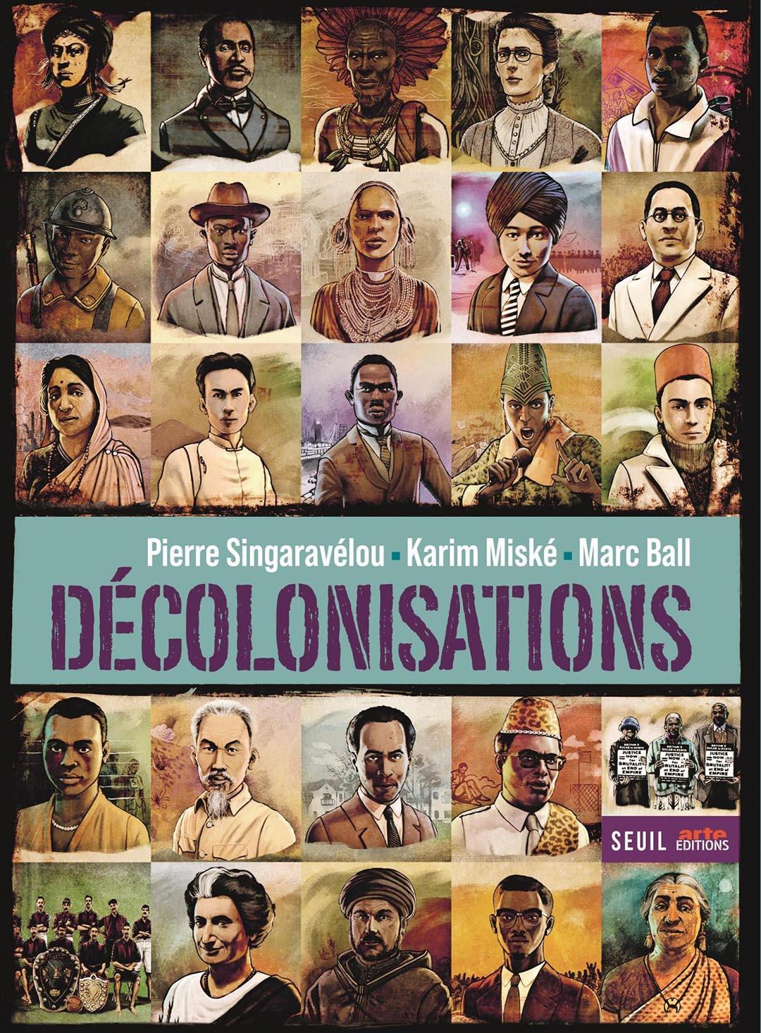 «Décolonisations », de Pierre Singaravélou, Karim Miské et Marc Ball, Seuil – Arte Editions, 232 p., 29,90 euros
