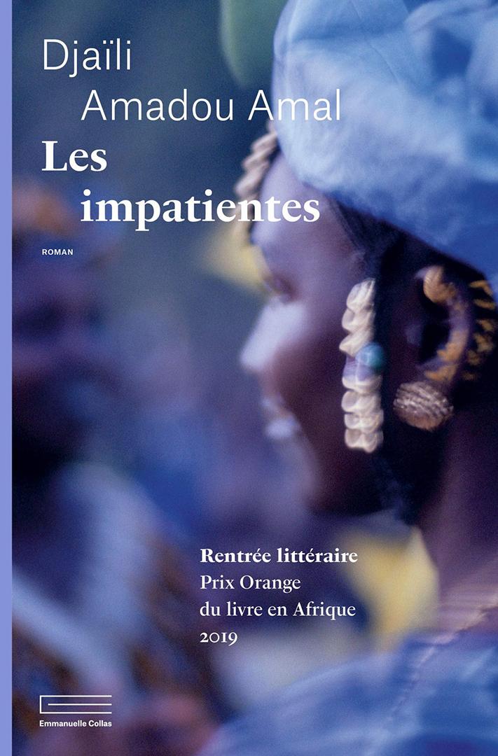 « Les Impatientes », Djaïli Amadou Amal, Emmanuelle Collas, 252 pages, 17 euros