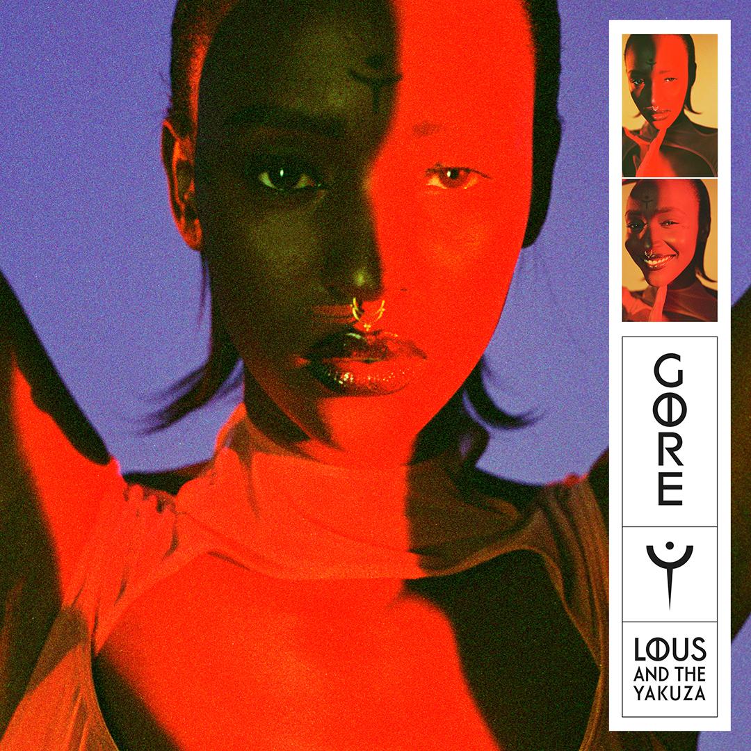 «Gore» de Lous and The Yakuza, Columbia/Sony (2020)