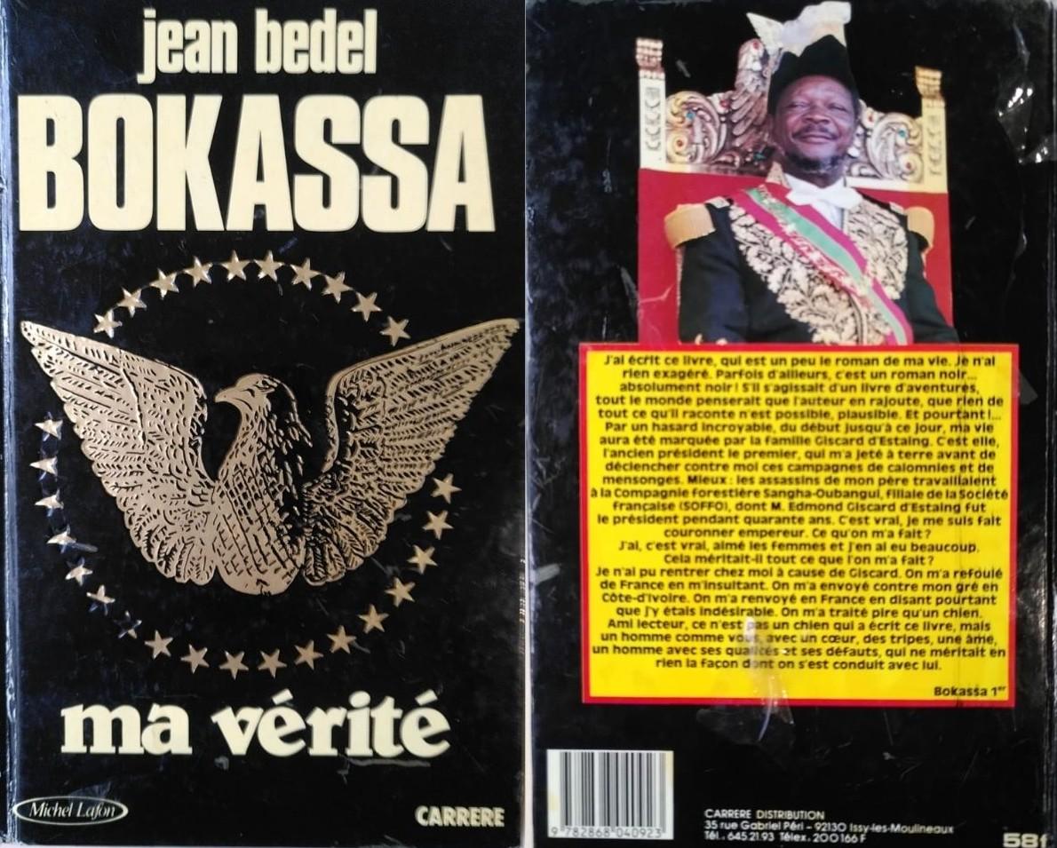 La couverture et la quatrième de couverture du livre « Ma Vérité » de Bokassa, publié en 1985.