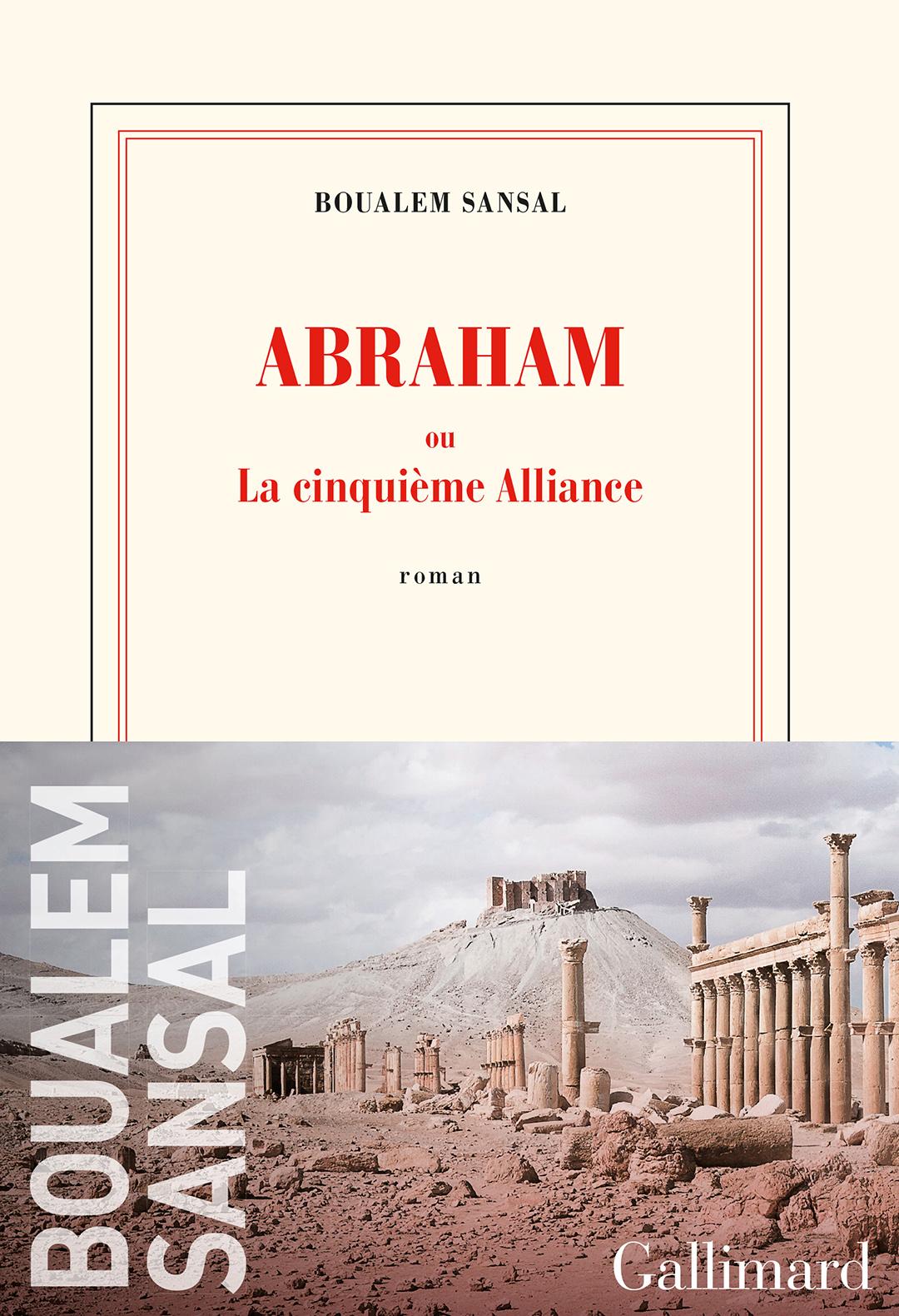 « Abraham ou la cinquième alliance », de Boualem Sansal, Gallimard, 288 pages, 21 euros