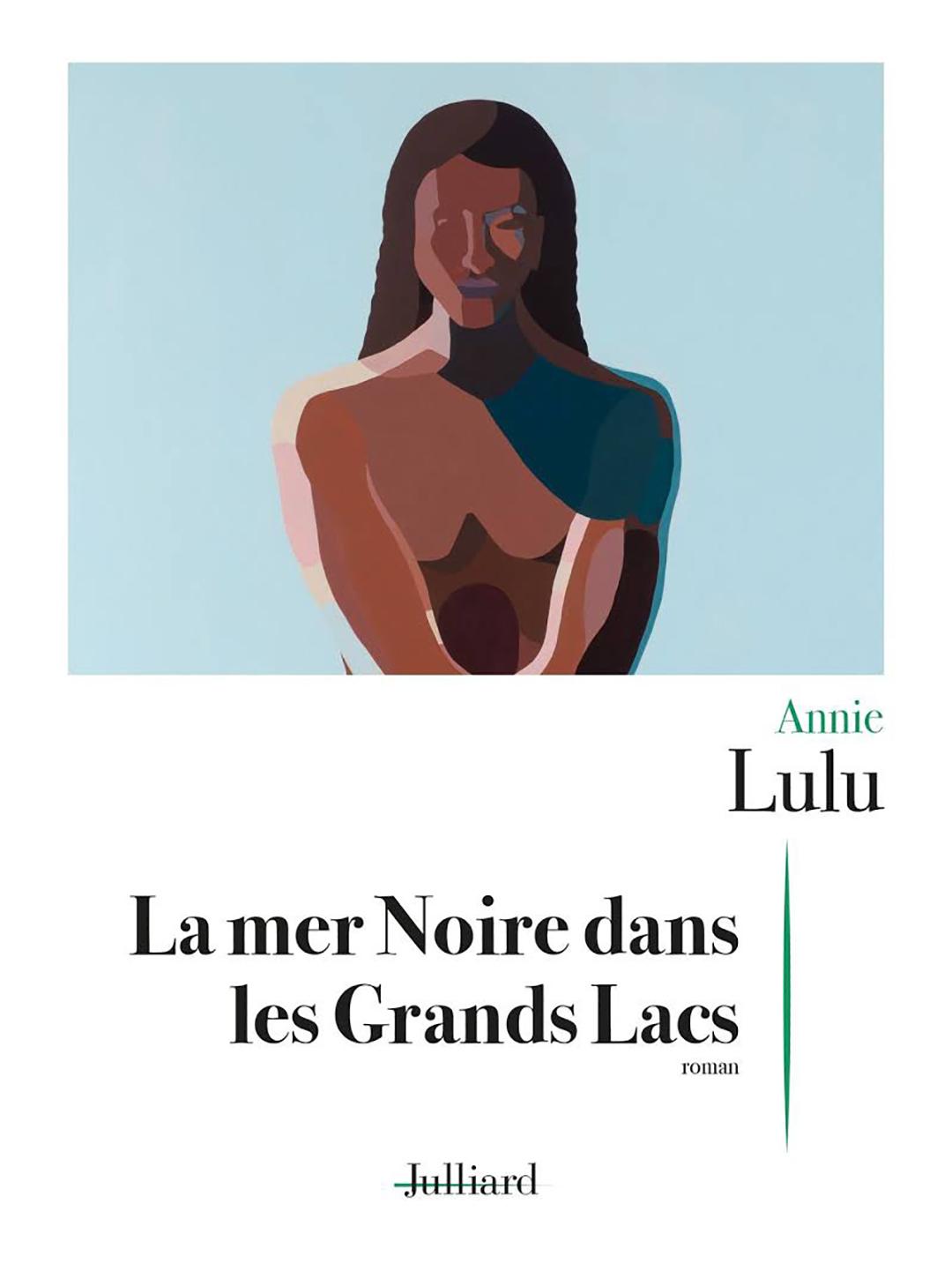 «La mer Noire dans Grands Lacs», paru aux éditions Julliard.