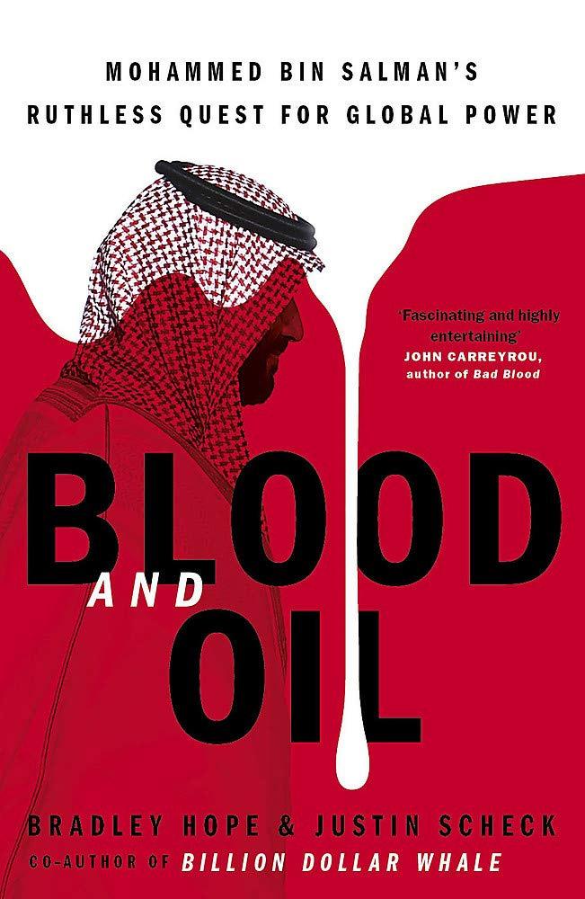 «Blood and Oil», des journalistes américains Bradley Hope et Justin Scheck, est paru aux éditions John Murray le 1er septembre 2020.