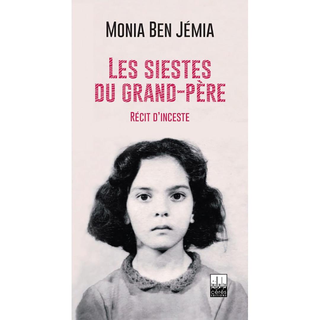 «Les siestes du grand-père» de Monia Ben Jémia, 108 pages