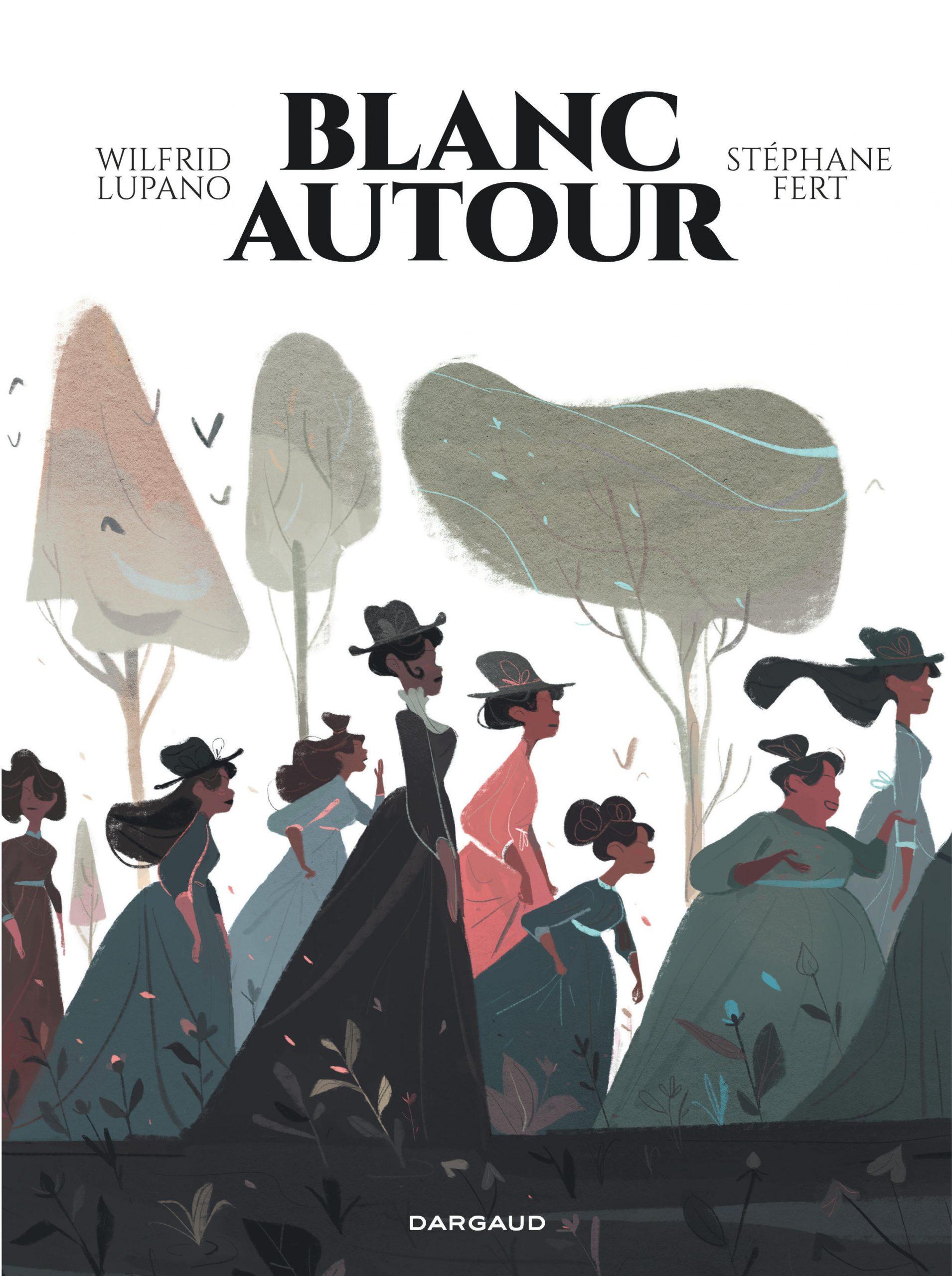 « Blanc autour » de Wilfrid Lupano et Stéphane Fert, éditions Dargaud, 144 pages, 19,99 euros