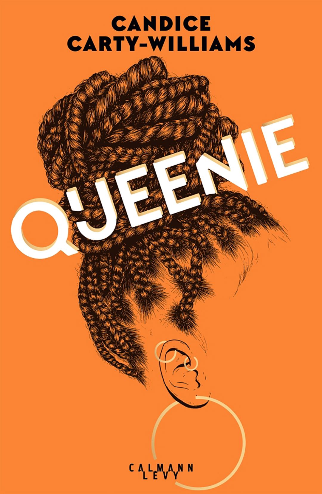 « Queenie », de Candice Carty-Williams, traduit par Christine Barbaste, Calmann Lévy, 368 pages, 20,90 euros.