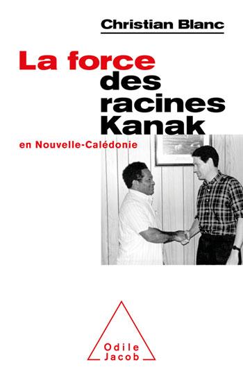 Dans «La force des racines Kanak en Nouvelle-Calédonie», Christian Blanc évoque son rôle lors des conflits de 1984 et 1988 (éd. Odile Jacob, avril 2021, 430 pages, 24,90 euros).