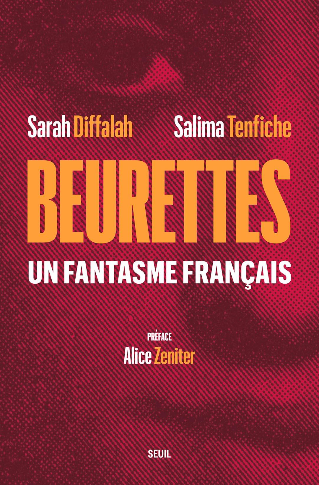 «Beurettes, un fantasme français» est sorti le 6 mai 2021 (320 pages, 21,5€).